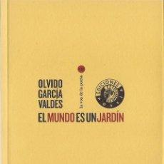 Libros de segunda mano: OLVIDO GARCÍA VALDÉS : EL MUNDO ES UN JARDÍN. (+ CD. CÍRCULO DE BELLAS ARTES, 2010). Lote 199662668