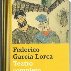Libros de segunda mano: FEDERICO GARCÍA LORCA : TEATRO COMPLETO. (GALAXIA GUTENBERG, 2016) . Lote 199662943