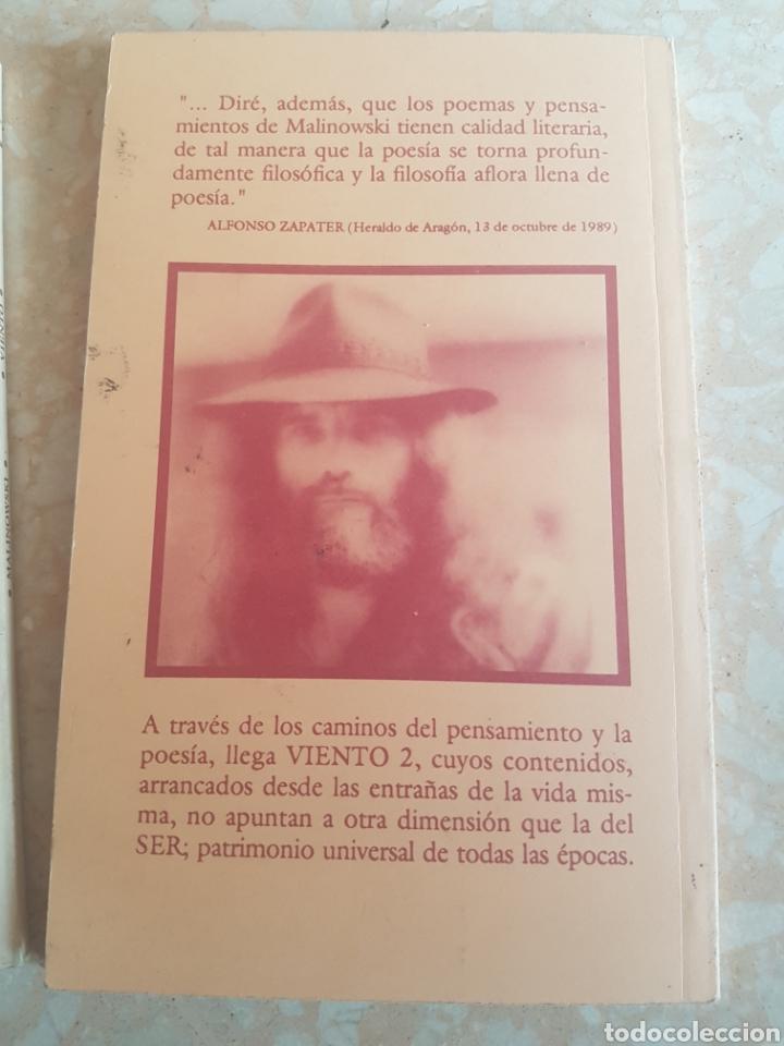 Libros de segunda mano: Lote de 2. E J. Malinowski Viento de rocas y miel sin cadenas y Viento 2 - Foto 3 - 200035437