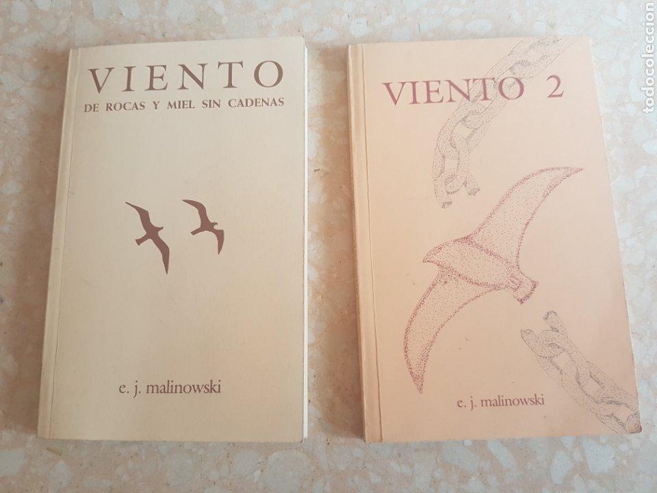 LOTE DE 2. E J. MALINOWSKI VIENTO DE ROCAS Y MIEL SIN CADENAS Y VIENTO 2 (Libros de Segunda Mano (posteriores a 1936) - Literatura - Poesía)