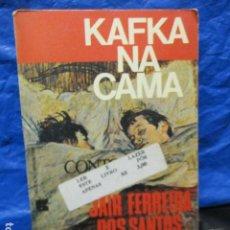 Libros de segunda mano: JAIR FERREIRA DOS SANTOS KAFKA NA CAMA (EN PORTUGUÉS) IMPRESSO EN BRASIL / NUMERADO: Nº: 1696. Lote 200187350