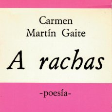 Libros de segunda mano: A RACHAS.- CARMEN MARTÍN GAITE.- HIPERIÓN, 1976, 1ª ED.. Lote 200257143
