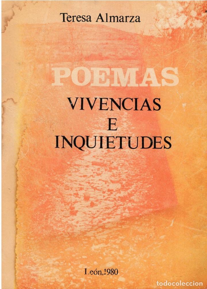 POEMAS VIVENCIAS E INQUIETUDES POR TERESA ALMARZA LEON 1980 (Libros de Segunda Mano (posteriores a 1936) - Literatura - Poesía)