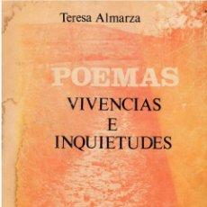 Libros de segunda mano: POEMAS VIVENCIAS E INQUIETUDES POR TERESA ALMARZA LEON 1980. Lote 200270353