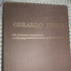 Libros de segunda mano: 28 PINTORES ESPAÑOLES VISTOS POR UN POETA - GERARDO DIEGO. Lote 200272105