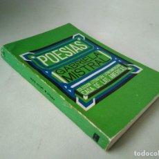 Libros de segunda mano: GABRIELA MISTRAL. POESÍA.. Lote 200606100