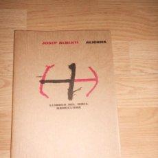 Libros de segunda mano: JOSEP ALBERTI - ALIORNA - LLIBRES DEL MALL. Lote 201324950