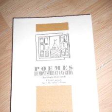 Libros de segunda mano: POEMES DE MONTSERRAT VAYREDA ANTOLOGIA 1945-2004 - ANNA M. VELAZ I SICART - COL.LECCIO JOSEP PLA. Lote 201523991