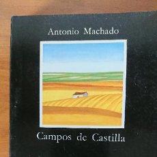 Libros de segunda mano: CAMPOS DE CASTILLA – ANTONIO MACHADO – EDICIONES CÁTEDRA S.A.. Lote 201679193