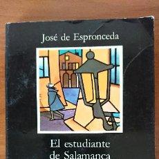 Libros de segunda mano: EL ESTUDIANTE DE SALAMANCA S.A. – JOSÉ DE ESPRONCEDA – EDICIONES CÁTEDRA S.A.. Lote 201679925