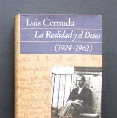 Libros de segunda mano: LA REALIDAD Y EL DESEO (1924-1962) - LUIS CERNUDA – CÍRCULO DE LECTORES, 1992. Lote 201864387