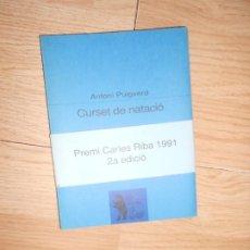 Libros de segunda mano: ANTONI PUIGVERD - CURSET DE NATACIO. Lote 202342277