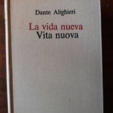 Libros de segunda mano: LA VIDA NUEVA DANTE ALIGHIERI ( TAPA DURA). Lote 202707687
