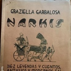 Libros de segunda mano: POESIA NARKIS. GRAZIELLA GARBALOSA. 1948. Lote 202807602