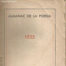 Libros de segunda mano: ALMANAC DE LA POESIA 1935 CARNER PERE QUART COLOM. Lote 203067451