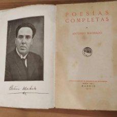 Libros de segunda mano: ANTONIO MACHADO POESÍAS COMPLETAS RESIDENCIA DE ESTUDIANTES MADRID 1917.. Lote 203552897
