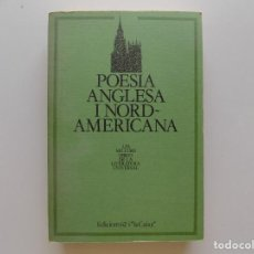 Livres d'occasion: LIBRERIA GHOTICA. POESIA ANGLESA I NORD-AMERICANA.1983.LES MILLORS OBRES DE LA LITERATURA UNIVERSAL.. Lote 203572018