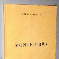 Libros de segunda mano: MONTEJURRA. Lote 204190486