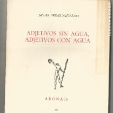 Libros de segunda mano: ADJETIVOS SIN AGUA ADJETIVOS CON AGUA ADONAIS EDICIONES RIALP 1983. Lote 204707008