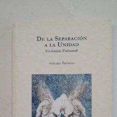 Libros de segunda mano: DE LA SUPERACION A LA UNIDAD. UN GUION UNIVERSAL. ANTONIO PACHECO. TDK283. Lote 205026850
