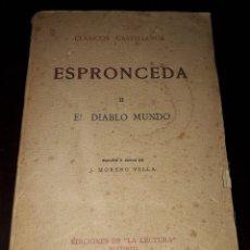 Libros de segunda mano: LIBRO 1856 CLASICOS CASTELLANOS ESPRONCEDA II EL DIABLO MUNDO EDICIONES LA LECTURA 1923. Lote 205354747