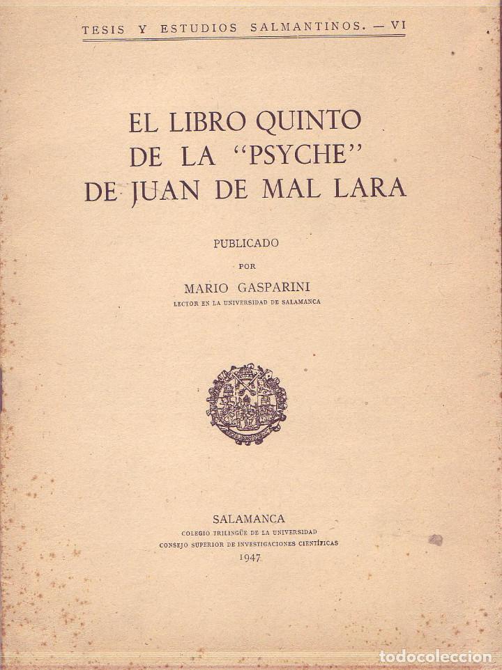 EL LIBRO QUINTO DE LA PSYCHE DE JUAN DE MAL LARA. GASPARINI, MARIO. CSIS., 1947 (Libros de Segunda Mano (posteriores a 1936) - Literatura - Poesía)