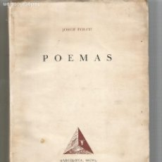 Libros de segunda mano: POEMAS JORGE FOLCH BARCELONA 1950 ARIEL PRIMERA EDICIÓN. Lote 205434250