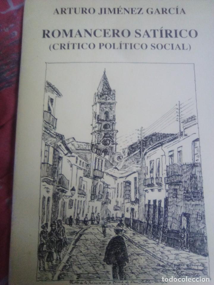 ROMANCERO SATIRICO - ARTURO JIMENEZ GARCIA - ED AMARANTOS - 1994 - (Libros de Segunda Mano (posteriores a 1936) - Literatura - Poesía)