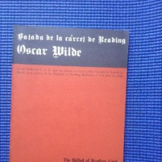 Libros de segunda mano: OSCAR WILDE BALADA DE LA CARCEL DE READING THE BALLAD OF READING GAOL. Lote 205554047