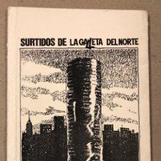 Libros de segunda mano: SURTIDOS DE LA GALLETA DEL NORTE N° 1 (BARAKALDO 1985). HISTÓRICO FANZINE ORIGINAL; POESÍA (VV.AA). Lote 205568595
