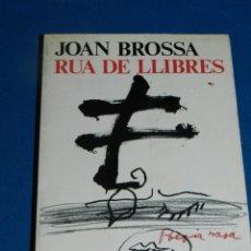 Libros de segunda mano: (MF) JOAN BROSSA - RUA DE LLIBRES 1964 - 1970, EDITORIAL ARIEL BARCELONA 1980, 1 EDC. Lote 205812918