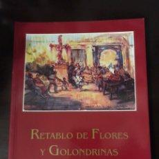 Libros de segunda mano: RETABLO DE FLORES Y GOLONDRINAS - AURELIO VERDE. Lote 205860707