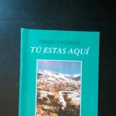 Libros de segunda mano: TU ESTAS AQUI - POESIA. Lote 206510296