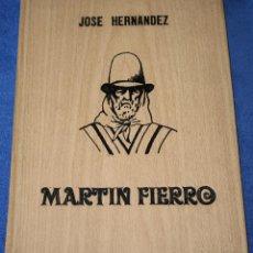 Libros de segunda mano: MARTÍN FIERRO - JOSÉ HERNÁNDEZ - ILUSTRADOR POR JUAN LAMELA - EDICIONES BACH (1977). Lote 206597131