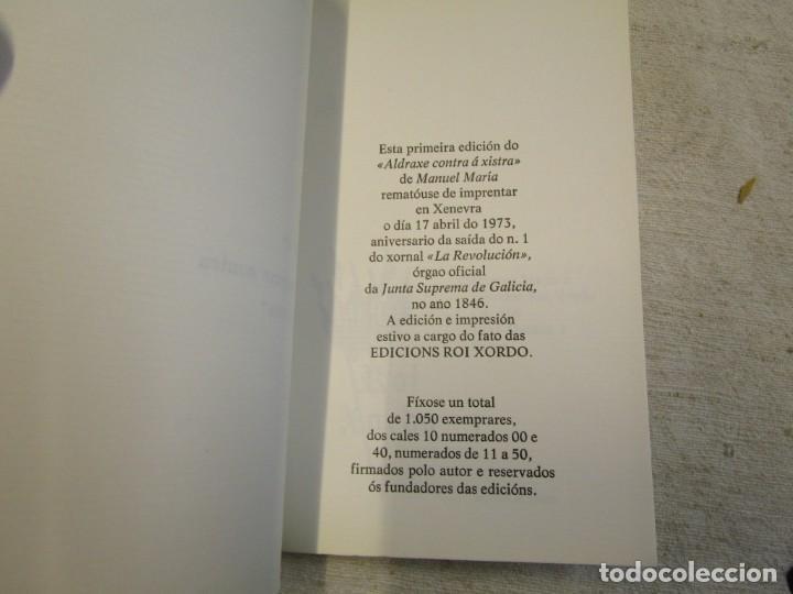Libros de segunda mano: GALICIA - MANUEL MARIA ALDRAXE CONTRA A XISTRA EDI ROI XORDO 1ª ED. XENEVRA 1973 1050 EJEMPLARES + - Foto 4 - 206813516