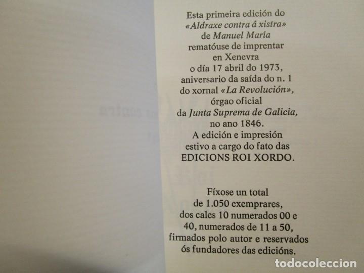 Libros de segunda mano: GALICIA - MANUEL MARIA ALDRAXE CONTRA A XISTRA EDI ROI XORDO 1ª ED. XENEVRA 1973 1050 EJEMPLARES + - Foto 6 - 206813516