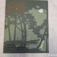 Libros de segunda mano: MULLINS PRESSED STEEL BOATS - EMBARCACIONES DEPORTIVAS EN ACERO, OHIO USA APROX 1930 + INFO +. Lote 206831485