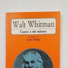 Libros de segunda mano: CANTO A MÍ MISMO. - WALT WHITMAN. PARAFRASIS LEON FELIPE. AKAL BOLSILLO. TDK200. Lote 206968307