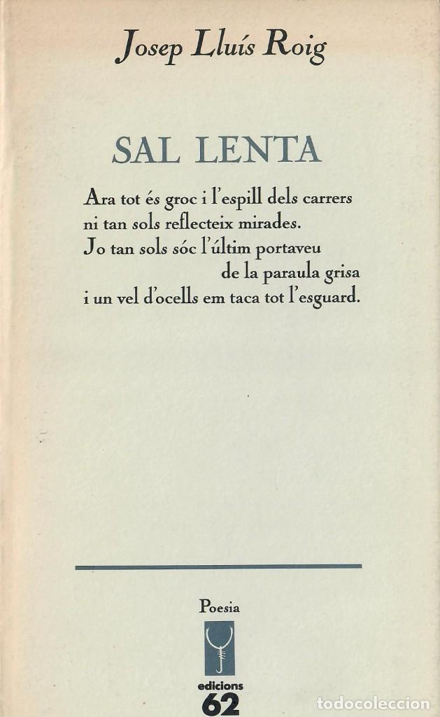 Libros de segunda mano: TRES LIBROS DE POESÍA CATALANA: JOSEP L. ROIG - ENRICO MORA - SEBASTIÀ ALZAMORA - Foto 2 - 206969290