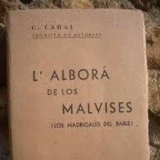 Libros de segunda mano: L´ALBORA DE LOS MALVISES. Lote 207272177
