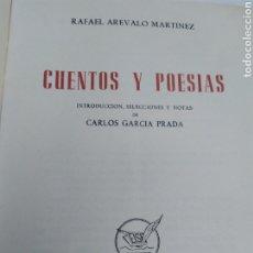 Libros de segunda mano: CUENTOS Y POESÍAS RAFAEL ARÉVALO MARTÍNEZ 1961. Lote 207317310