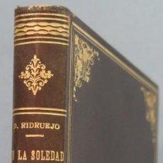 Libros de segunda mano: EN LA SOLEDAD DEL TIEMPO. RIDRUEJO. MONTANER Y SIMON. Lote 207340197