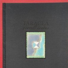 Libros de segunda mano: TARACEA DE POEMAS ÁRABES. FUNDACIÓN RODRIGUEZ ACOSTA. Lote 207603020