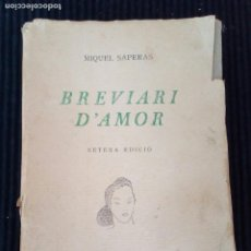 Libros de segunda mano: BREVIARI D'AMOR. MIQUEL SAPERAS. EJEMPLAR 56 DE 1000. 1947.. Lote 207613653