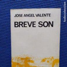 Libros de segunda mano: BREVE SON JOSE ANGEL VALENTE. Lote 207630386