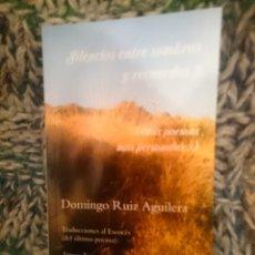 Libros de segunda mano: SILENCIOS ENTRE SOMBRAS Y RECUERDOS 3 (MIS POEMAS MÁS PERSONALES 3). Lote 208012830