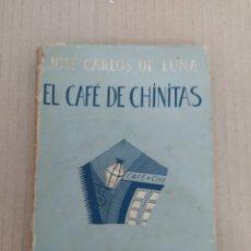 Libros de segunda mano: LBR REF:L100L LIBRO ANTIGUO - EL CAFÉ DE CHINITAS - JOSÉ CARLOS DE LUNA. Lote 208791153