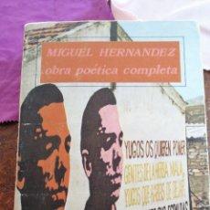 Libros de segunda mano: MIGUEL HERNÁNDEZ OBRA POÉTICA COMPLETA. Lote 208934960