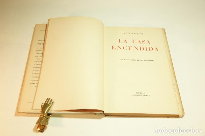 Libros de segunda mano: La casa encendida. Luis Rosales. Con dibujos de José Caballero. 1ª edición firmada y dedicada por el - Foto 4 - 209160522