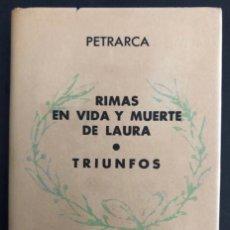 Libros de segunda mano: COLECCIÓN CRISOL N° 395. RIMAS EN VIDA Y MUERTE DE LAURA, TRIUNFOS. PETRARCA. AGUILAR (1963).. Lote 209170715